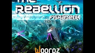FISHADELIK - The Rebellion [album preview]