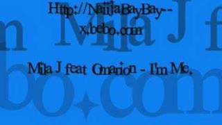 Mila J feat Omarion - I'm Me