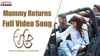 Mummy Returns Full Video Song    A Aa Full VIdeo Songs    Nithiin, Samantha, Trivikram width=
