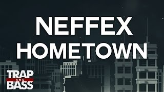 Neffex - Hometown