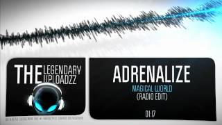 Adrenalize - Magical World [HQ + HD RADIO EDIT]