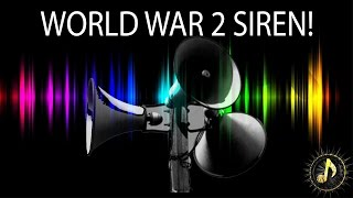 World War 2 Air Raid Siren Sound Effect