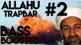 Allahu Trapbar #2 (BASS BOOSTED)