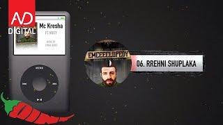 06. Mc Kresha feat. Noizy - Rrehni Shuplaka