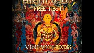Hilight Tribe - Free Tibet (Vini Vici Remix)  - Ilha uma onda ♪