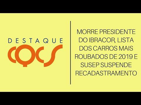 Imagem post: Morre presidente do IBRACOR, Lista dos carros mais roubados de 2019 e SUSEP suspende recadastramento