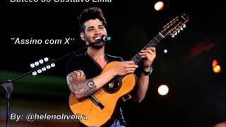 Buteco do Gusttavo Lima - Assino com X (Novo CD/ Faixa 07)