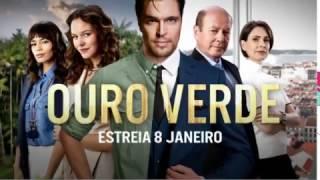 OURO VERDE  ESTREIA DIA 8 DE JANEIRO -1