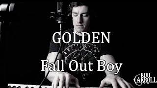 Fall Out Boy - Golden (Live) | Rob Carroll