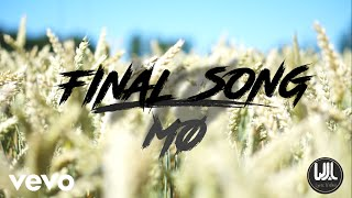 MO - Final Song (Official Lyric Video) [+ LYRIC TRANSLATIONS]