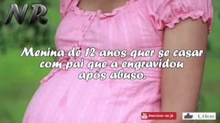 Menina de 12 anos quer se casar com pai que a engravidou após abuso.