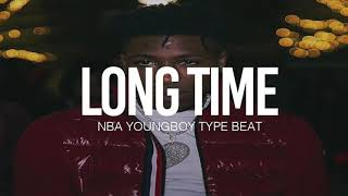 "(FREE) 2019 NBA Youngboy Type Beat "" Long Time "" (Prod By TnTXD)"