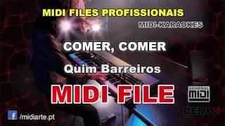 ♬ Midi file  - COMER, COMER - Quim Barreiros