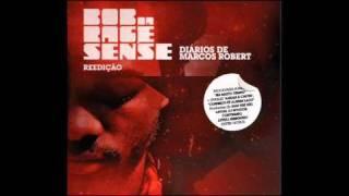 """BOB DA RAGE SENSE """"HÁ MUITO TEMPO"""" (SoulFull Brothers)"""