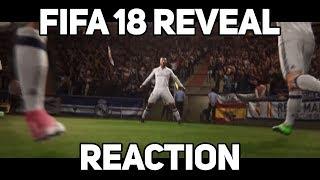 FIFA 18 REVEAL TRAILER REACTION!