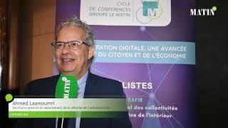 Enjeux de la digitalisation : Ahmed Laamoumri, SG du département de la réforme de l'administration