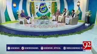 Subh e Noor (Toba Ki Ehmiyat) 19-06-2017 - 92NewsHDPlus