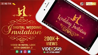 DIGITAL WEDDING INVITATION VIDEO IN ROYAL LOOK | SAVE THE DATE | VG-714