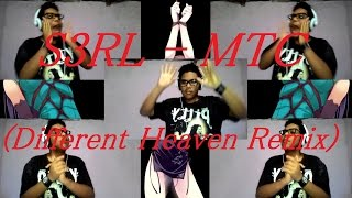 S3RL   MTC Different Heaven Remix(cover de sons)