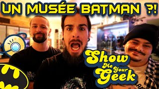 Une collection Batman ENORME - Show Me Your Geek #1