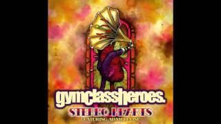 Gym Class Heroes - Stereo Hearts (Audio)