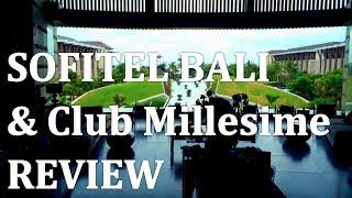 Sofitel Bali, Nusa Dua Review (incl. Club Millesime)