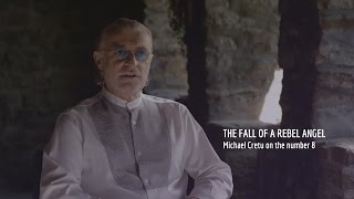 Michael Cretu on the meaning of 8 | Enigma - The Fall Of A Rebel Angel