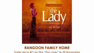 Rangoon Family Home d'Eric Serra [Extrait de la Bande Originale du film The Lady]