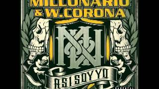 Millonario W.Corona   Mas Flow Mas Cash
