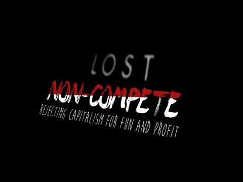 LOST VIDEO: Non-Compete on Not Competing