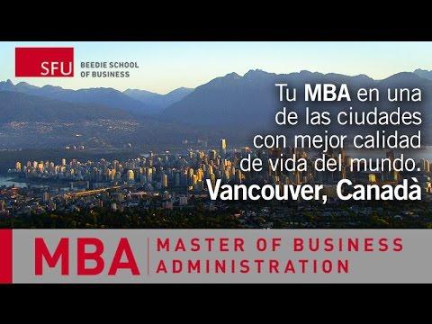 SFU Beedie School of Business: MBA en Vancouver Canada (Español)