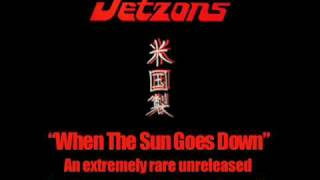 The Jetzons - When The Sun Goes Down (Audio Only)