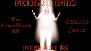 Fernandinho - Senhor Jesus