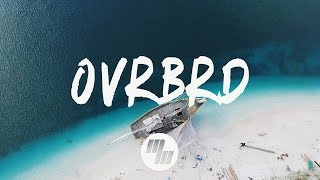 HARIZ - OVRBRD (Lyrics / Lyric Video) Zookëper Remix