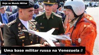 Uma base militar russa na Venezuela