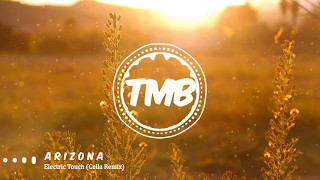 A R I Z O N A - Electric Touch (Cella Remix) | [TMB]