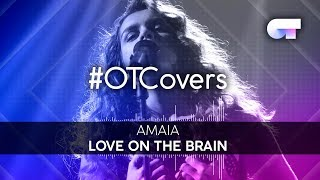INSTRUMENTAL | Love on the brain - Amaia | OTCover