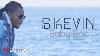 S Kevin - Baby Boo | Official Video