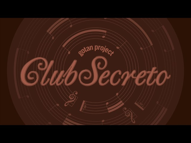 Audio del álbum Club Secreto de Gotan Project