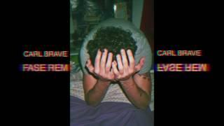 CARL BRAVE - FASE REM (PROD. CARL BRAVE)