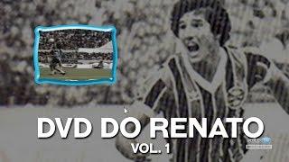 DVD DO RENATO - Volume 1  l GrêmioTV