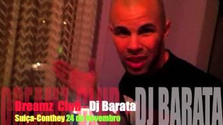 Dj Barata na Suiça Dia 24 de Novembro 2012 (DREAMZ CLUB-CONTHEY)