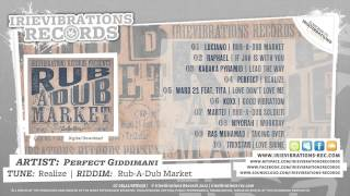 Perfect Giddimani - Realize (Rub-A-Dub Market Riddim)
