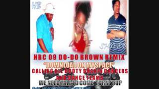 HBC 09 DO DO BROWN REMIX !!!!!!!!
