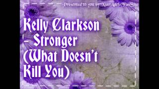 Kelly Clarkson - Stronger (What Doesn't Kill You) (HD)
