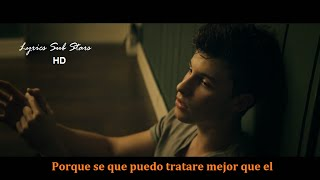 Shawn Mendes - Treat You Better Lyrics Español (Official Video)