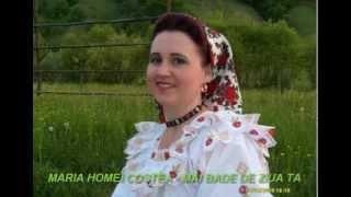 Maria Homei Costea -  Mai bade de ziua ta