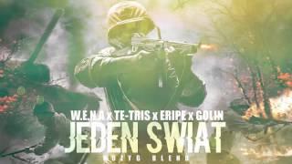 W.E.N.A x Te-Tris x Eripe x Golin - Jeden Świat [Nożyg Blend]