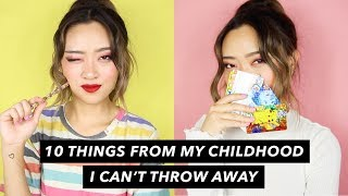 10 Things From My Childhood I Can't Throw Away