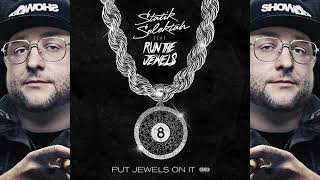 "Statik Selektah ""Put Jewels On It"" feat. Run The Jewels (Official Audio)"